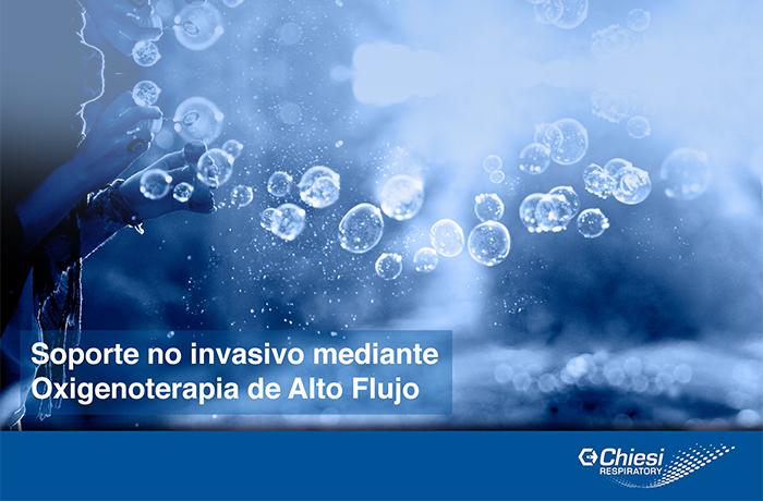 Soporte no invasivo mediante oxigenoterapia de alto flujo (OAF)