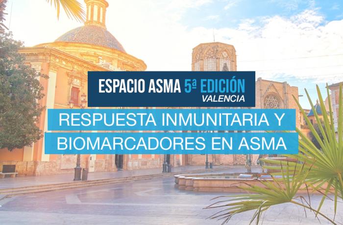 5ª Edición Espacio Asma: Respuesta inmunitaria y biomarcadores en Asma