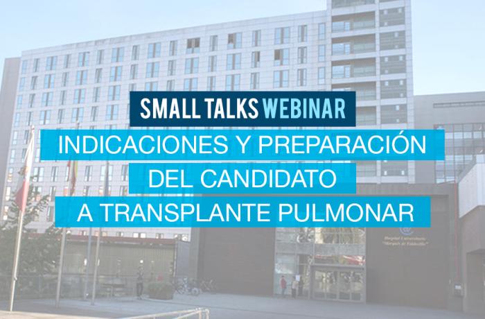 Indicaciones y preparación del candidato a transplante pulmonar